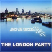 Big In Ibiza London Party