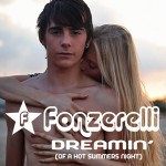 Fonzerelli Dreamin' (Of A Hot Summers Night)