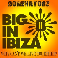 1206WBII_Dominatorz_Why-cant-we-live-together-incLogo