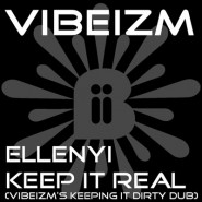 Ellenyi-Keep-It-Real-Vibeizm-Dub