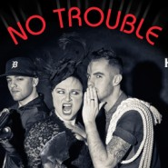 no trouble banner